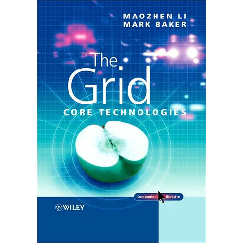 The Grid: Core Technologies / Edition 1