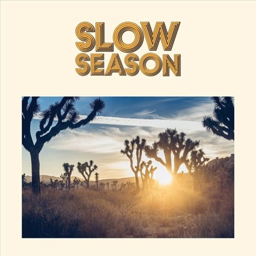 Slow Season [LP] - VINYL