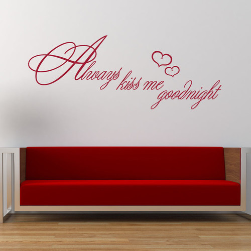 Always Kiss Me Goodnight Love Wall Decal