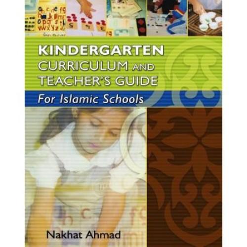 Kindergarten Curriculum and Teacher's Guide for Islamic Schools