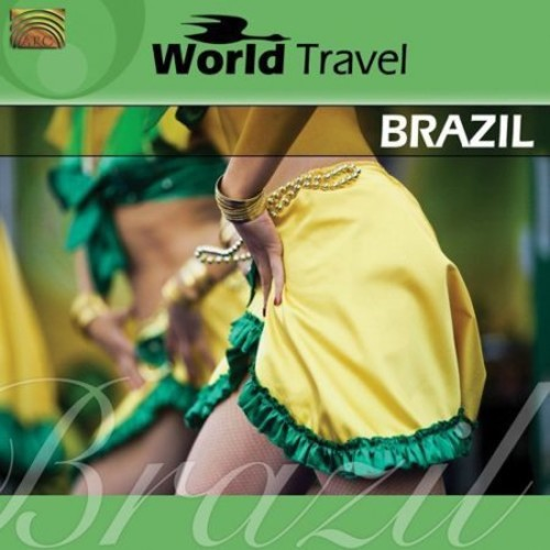 World Travel: Brazil [CD]