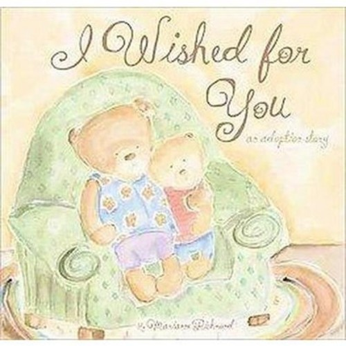 I Wished for You (Hardcover) by Marianne Richmond