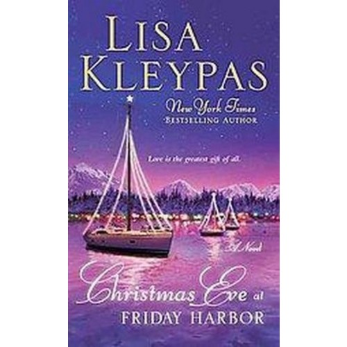 Christmas Eve at Friday Harbor (Reprint) (Paperback)