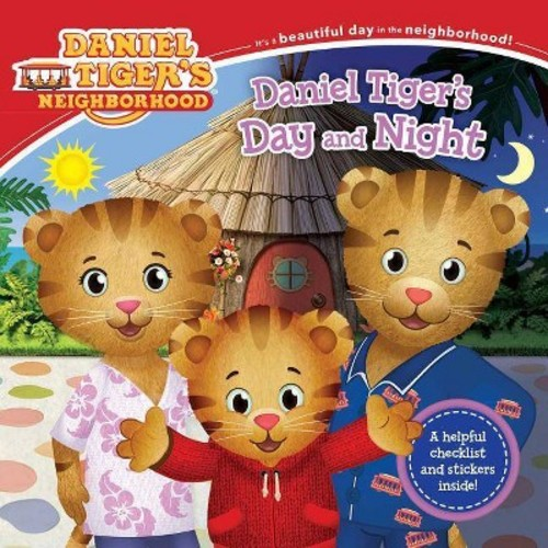 Daniel Tiger's Day and Night (Paperback) (Alexandra Cassel)