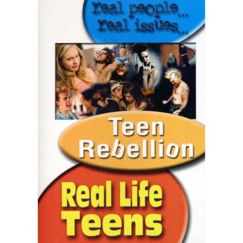 Real Life Teens: Teen Rebellion [DVD] [2009]