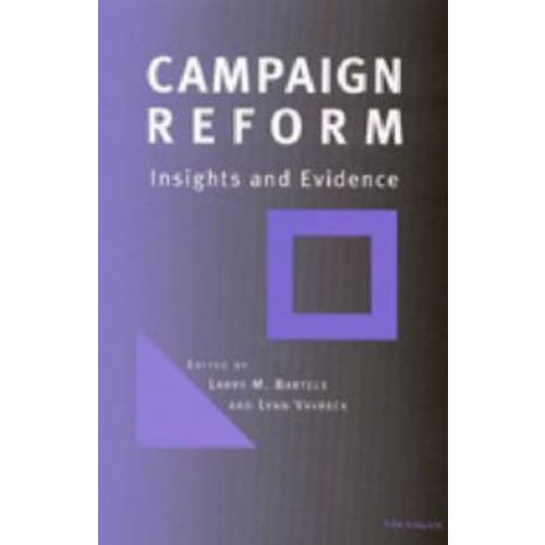 Campaign Reform: Insights and Evidence / Edition 1