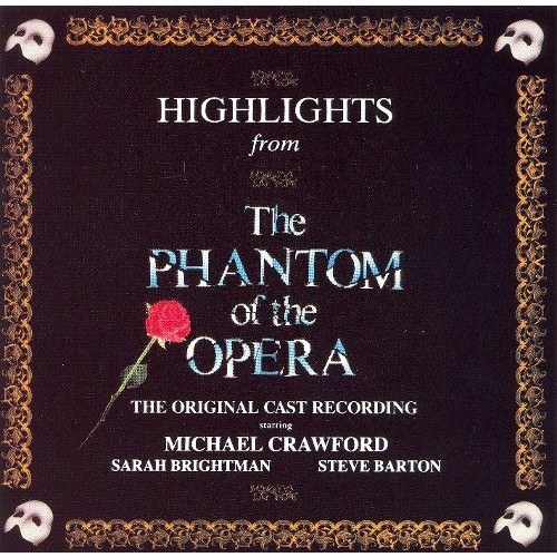 Highlights from the Phantom of the Opera [CD]
