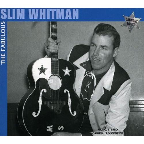 The Fabulous Slim Whitman: Rose Marie [CD]