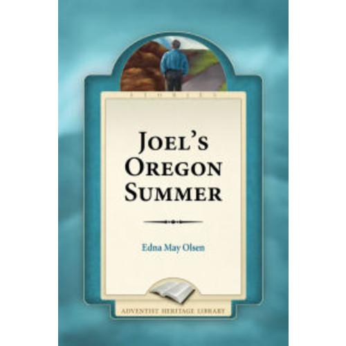 Joel's Oregon Summer