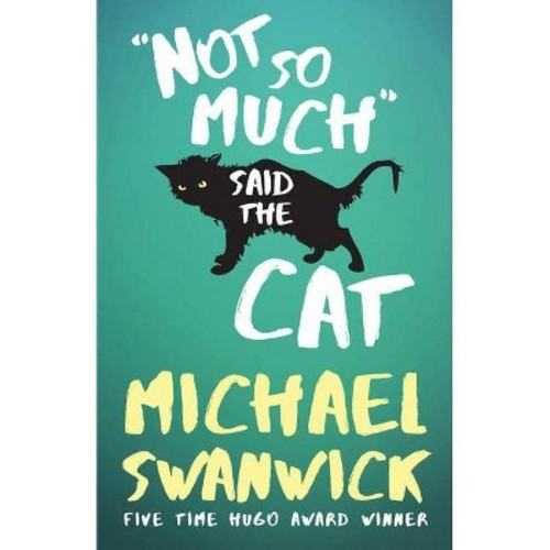 Not So Much, Said the Cat (Paperback)