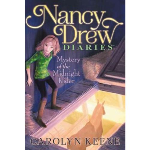 Mystery of the Midnight Rider (Nancy Drew Diaries)