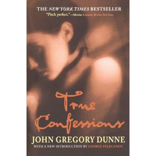 True Confessions: A Novel