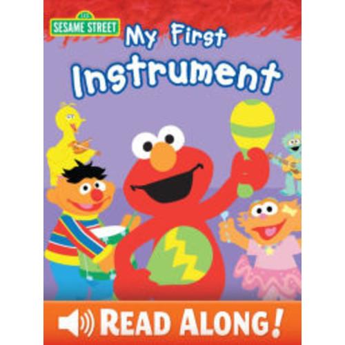 My First Instrument (Sesame Street Series)
