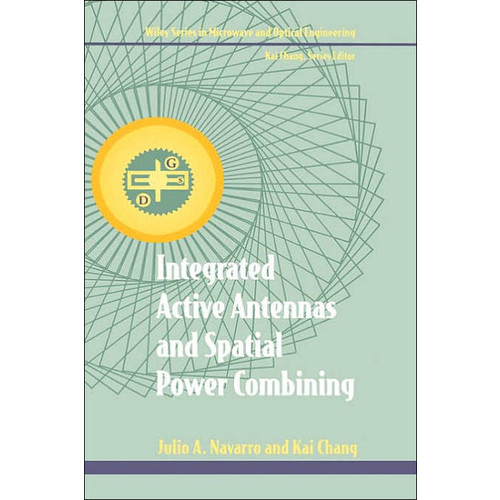 Integrated Active Antennas and Spatial Power Combining / Edition 1