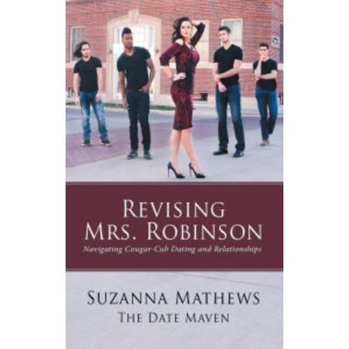 Revising Mrs. Robinson: Navigating Cougar-Cub Dating and Relationships