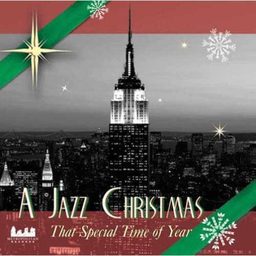 A Jazz Christmas: That Special Time of Year [CD]