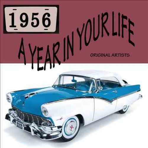 A Year in Your Life: 1956 [CD]