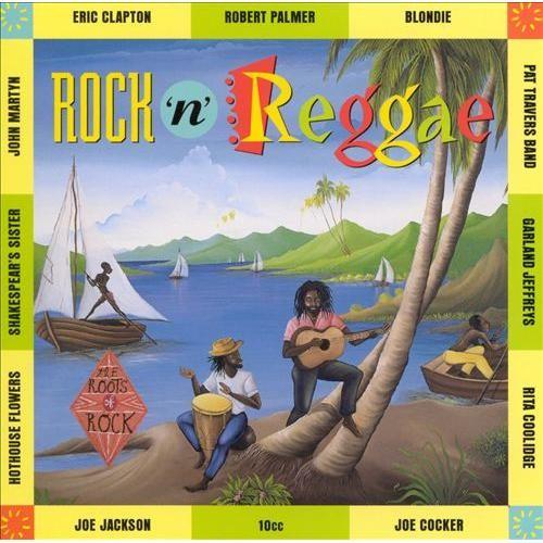 The Roots of Rock: Rock 'n' Reggae [CD]
