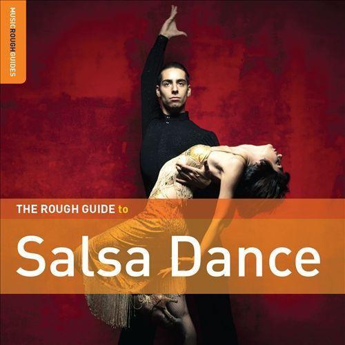 The Rough Guide to Salsa Dance [2010] [Enhanced CD]