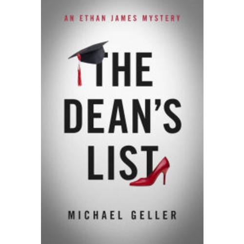 The Dean's List: An Ethan James Mystery