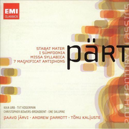 Arvo Prt: Stabat Mater; I Smfoonia; Missa Syllabica; 7 Magnificat Antiphons [CD]