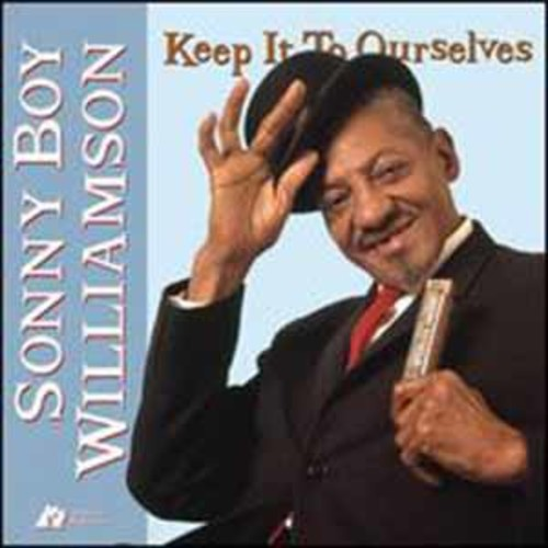 Sonny Bo Williamson - Keep It To Ourselves (Vinyl)