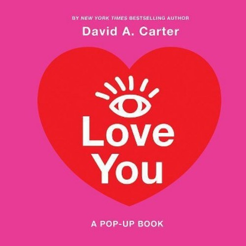 I Love You : A Pop-Up Book (Hardcover) (David A. Carter)