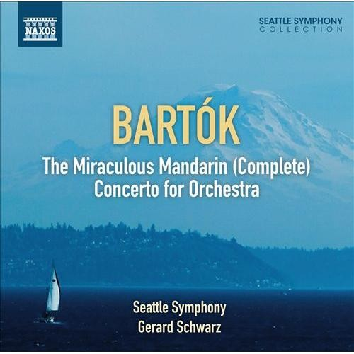 Bartk: The Miraculous Mandarin; Concerto for Orchestra [CD]