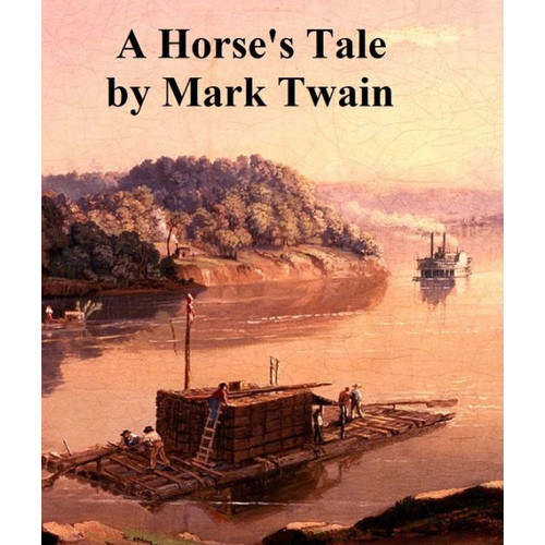 A Horse's Tale, humorous story