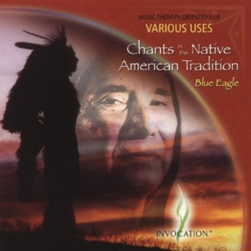 Chants in the Native American Tradition [CD]