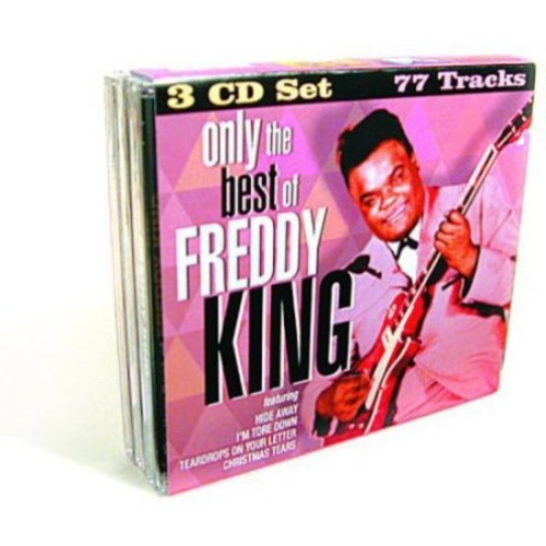 Only the Best of Freddie King [CD]