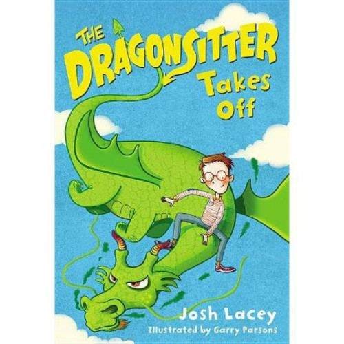 The Dragonsitter Takes Off (Paperback)