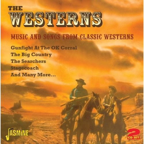 The Westerns: Music and Songs from Classic Westerns [CD]