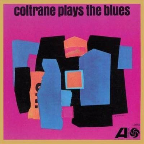 John Coltrane - Coltrane Plays The Blues [Vinyl]