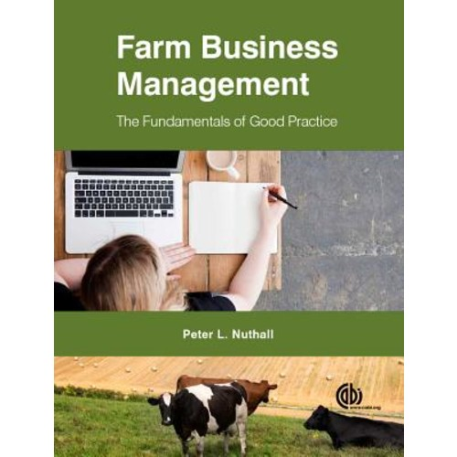 Farm Business Management: The Fundamental of Good Practice