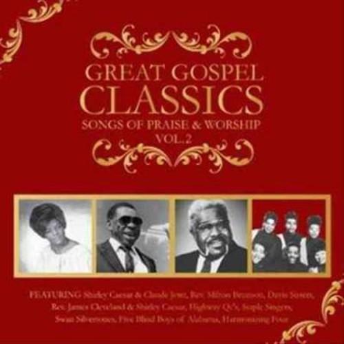 Great Gospel Classics: Songs of Praise & Worship, Vol. 2 [CD]