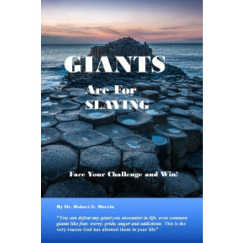 Giants are for Slaying: Face Your Challenge and Win