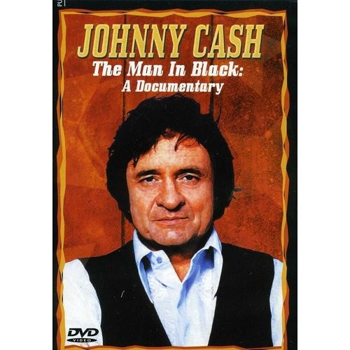 Johnny Cash The Man in Black: A Documentary [DVD] [2005]