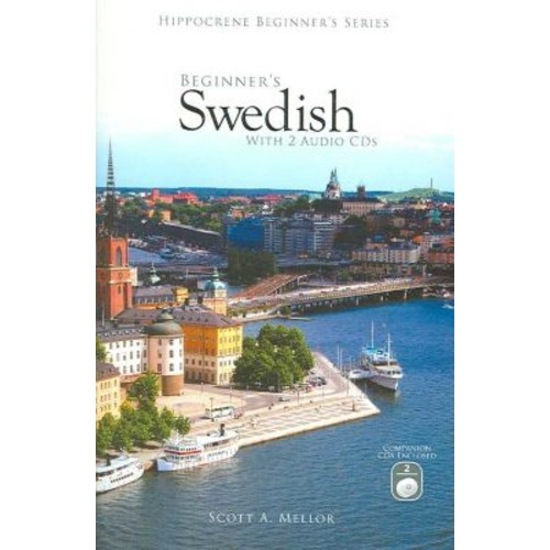 Beginner's Swedish with 2 Audio CDs Scott A. Mellor Paperback