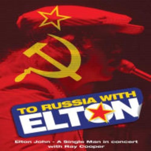Elton John: To Russia with Elton