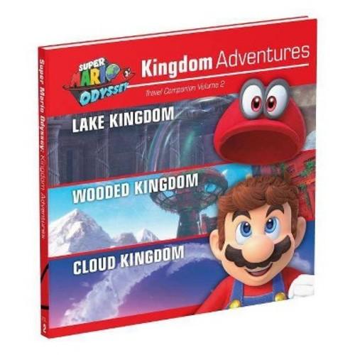 Super Mario Odyssey Kingdom Adventures : Lake Kingdom / Wooded Kingdom / Cloud Kingdom (Vol 2)