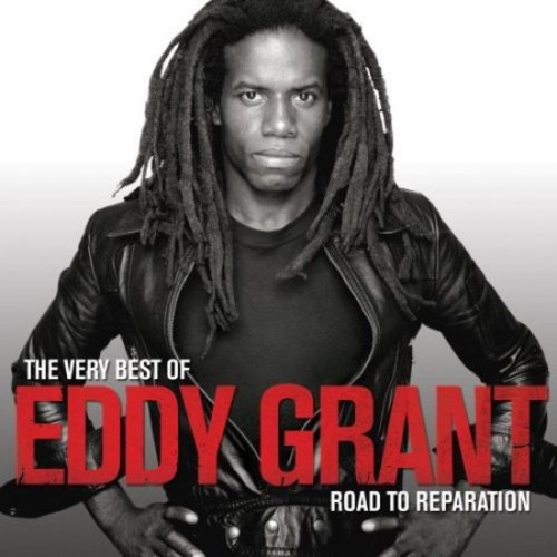 The Very Best of Eddy Grant: The Road to Reparation [Bonus Tracks] [CD]