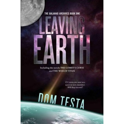 Leaving Earth: The Comets Curse and the Web of Titan (Paperback)