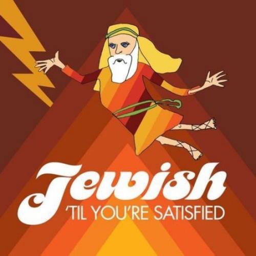 Jewish 'Til You're Satisfied [CD]