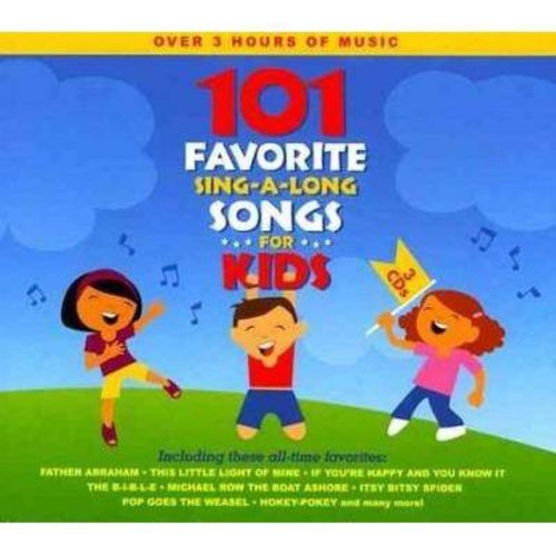 101 Favorite Sing-A-Long Songs for Kids [CD]