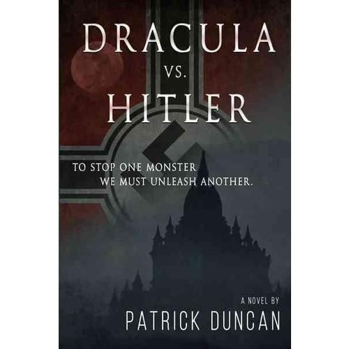 Dracula Vs. Hitler (Hardcover)