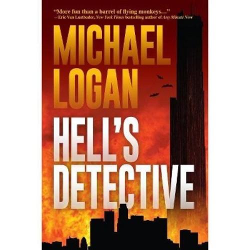 Hell's Detective (Hardcover) (Michael Logan)