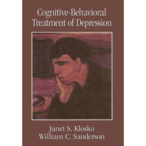 Cognitive-Behavioral Treatment of Depression / Edition 1