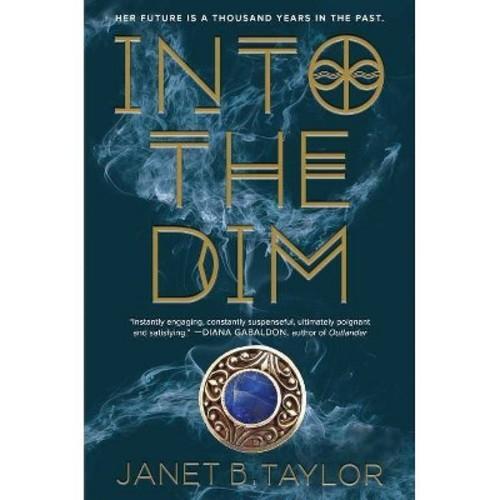 Into the Dim