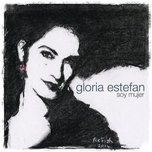 Gloria Estefan - Soy Mujer